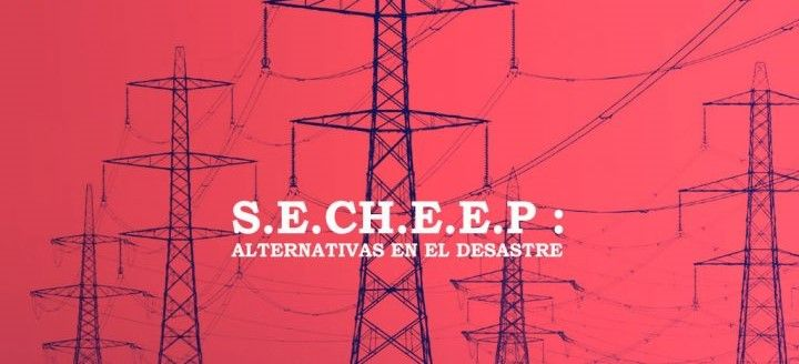 S.E.CH.E.E.P : Alternativas en el desastre
