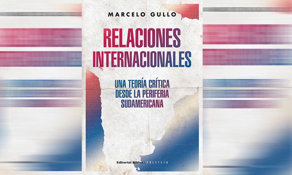 Relaciones Internacionales: una Teoría Crítica